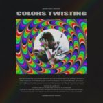 Hunter Powell – Colors Twisting @Hunterpowelll