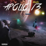 New Music: Miala – Apollo 13 | @mialadoche_