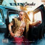 [Single] Vain ft Vin Keatin – Smoke @ITSVAIN