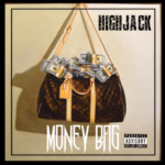 HighJack -Money Bag | @highjackent