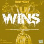 Big Heff. Wins feat 55Bagz, M.A.R. Erreon, Camp Zeroo, Stromile, Cash Daniel, and Bino @bigheff