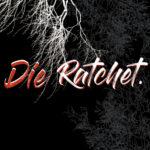 YFMG Dolce – Die Ratchet  @yfmgDolce