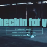 WHITT – Checkin For You | @iamwhitt_
