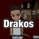 Kdrizzlle – Drakos @King_kcc3