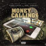 [Single] Casso Laster ft Dose Gabbana – Money Calling
