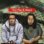 "[MUSIC] Legendary Quaine – ""Cut Flip & Move"" 