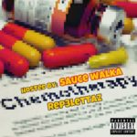 Rep3lettaz – Chemotherapy (Hosted By: Sauce Walka) | @Rep3lettaz