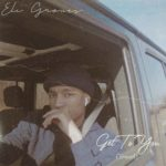 Eli Groves- Assets for #GetToYou [Travel] Single & Video Release